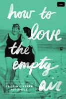 How to Love the Empty Air PDF