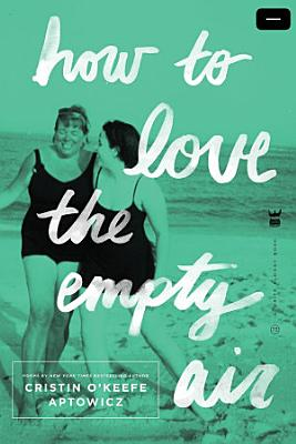 How to Love the Empty Air