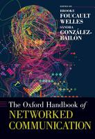 The Oxford Handbook of Networked Communication PDF