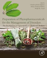 Preparation of Phytopharmaceuticals for the Management of Disorders PDF