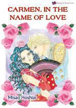 Carmen, in the Name of Love