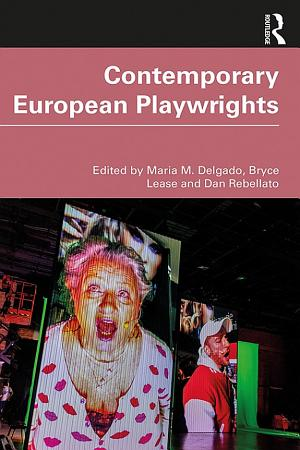 Contemporary European Playwrights PDF