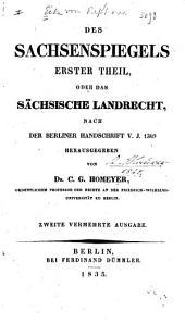 Des Sachsenspiegels erster Theil, oder, Das Sächsische Landrecht