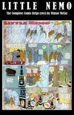 Little Nemo - The Complete Comic Strips (1911) by Winsor McCay (Platinum Age Vintage Comics)