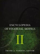 Encyclopedia of Financial Models: Volume 2