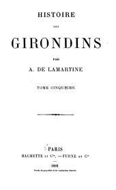 Histoire des Girondins: Volume5