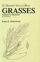 Grasses: Panicum to Danthonia, Volume 1