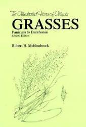 Grasses: Panicum to Danthonia, Volume 1