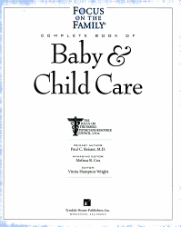 The Focus On The Family Complete Book Of Baby Child Care Book PDF
