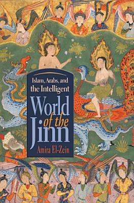 Islam  Arabs  and Intelligent World of the Jinn