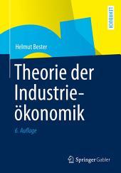 Theorie der Industrieökonomik: Ausgabe 6