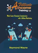 Affiliate Income Training Kit