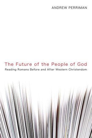 The Future of the People of God PDF