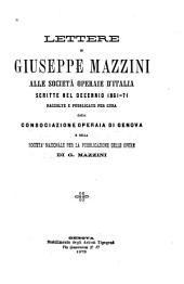 Lettere di Giuseppe Mazzini alle Società operaie d'Italia: scritte nel decennio 1861-1871
