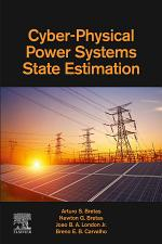 Cyber-Physical Power Systems State Estimation