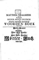 Het koninglyk Neder-Hoogduitsch en Hoog-Nederduitsch dictionnaire: woordenboek, Volume 1
