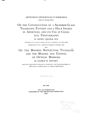 On the construction of a silvered glass telescope: fifteen and a half inches in aperture, and its use in celestial photography, Volume 34, Issue 2