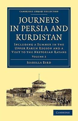 Journeys in Persia and Kurdistan  Volume 2