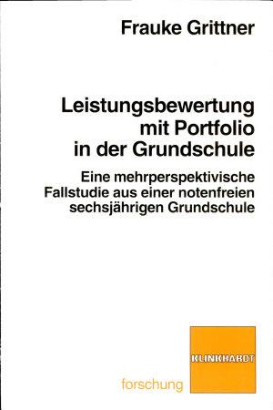 Leistungsbewertung mit Portfolio in der Grundschule PDF