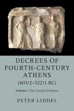 Decrees of Fourth-Century Athens (403/2-322/1 BC): Volume 1, The Literary Evidence
