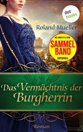 Das Vermächtnis der Burgherrin: Der Clan des Greifen - die komplette dritte Staffel in einem eBook