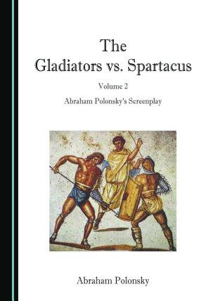 The Gladiators vs  Spartacus  Volume 2 PDF