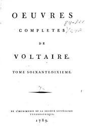 Oeuvres completes de Voltaire: tome soixante-dixième