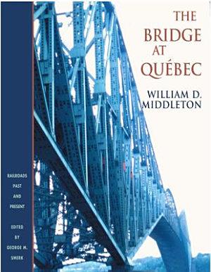 The Bridge at Québec