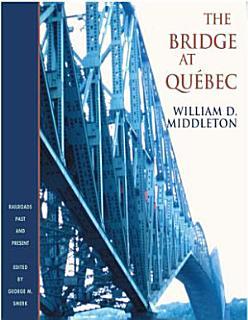 The Bridge at Qu  bec Book