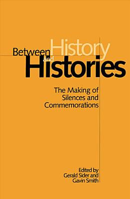 Between History and Histories
