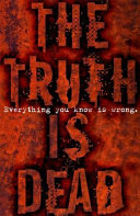 The Truth Is Dead PDF