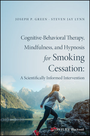 Cognitive Behavioral Therapy  Mindfulness  and Hypnosis for Smoking Cessation