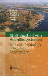 Stoffhaushalt von Auenökosystemen: Böden und Hydrologie, Schadstoffe, Bewertungen