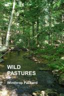 Wild Pastures