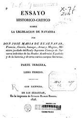 Ensayo histórico-crítico sobre la legislación de Navarra: Volumen 3
