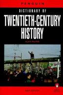 The Penguin Dictionary of Twentieth century History PDF