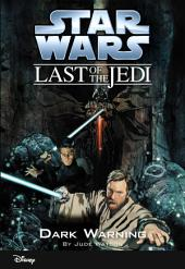 Star Wars: The Last of the Jedi: Dark Warning