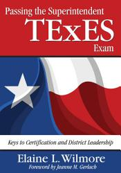 Passing The Superintendent Texes Exam Book PDF
