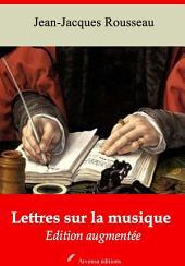Lettres sur la musique: Nouvelle édition augmentée