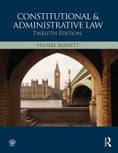 Constitutional & Administrative Law: Edition 12