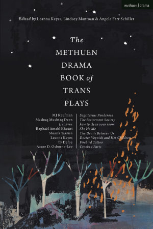 The Methuen Drama Book of Trans Plays PDF