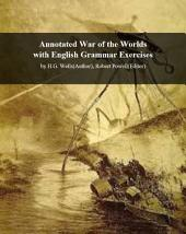 Facts101 summary of War of the Worlds with English Grammar Exercises: by H.G. Wells (Author), Robert Powell (Editor)