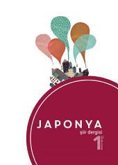 Japonya Şiir Dergisi: Sayı 1