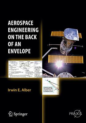 Aerospace Engineering on the Back of an Envelope PDF