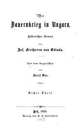 Der Bauernkrieg in Ungarn: historischer Roman, Band 1