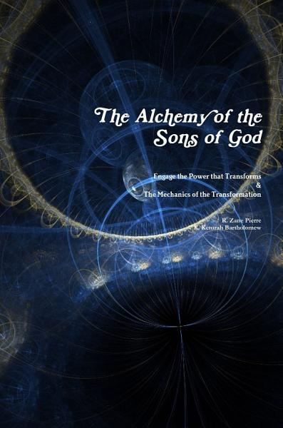 The Alchemy of the Sons of God