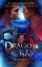 The Dragon and the Wolf: A Things in the Night Prequel Novella