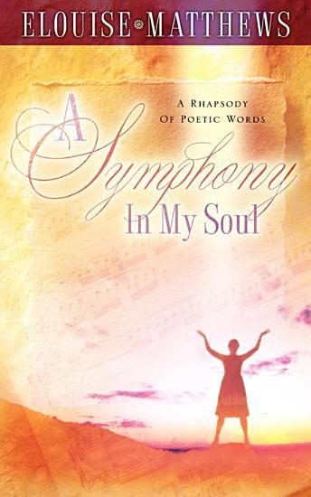 A Symphony in My Soul PDF
