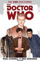 Doctor Who   Die vier Doctoren PDF