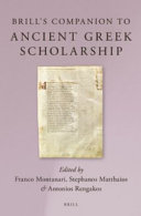 Brill s Companion to Ancient Greek Scholarship PDF